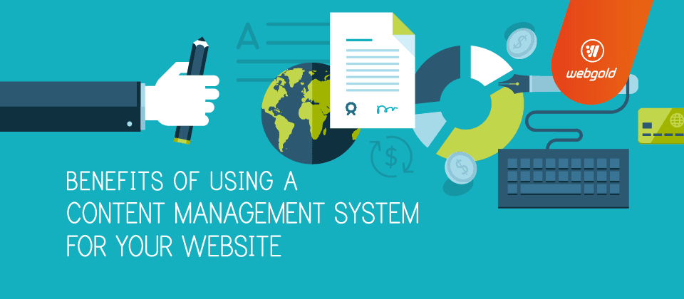 Benefits of using a Content Management System for Your Website