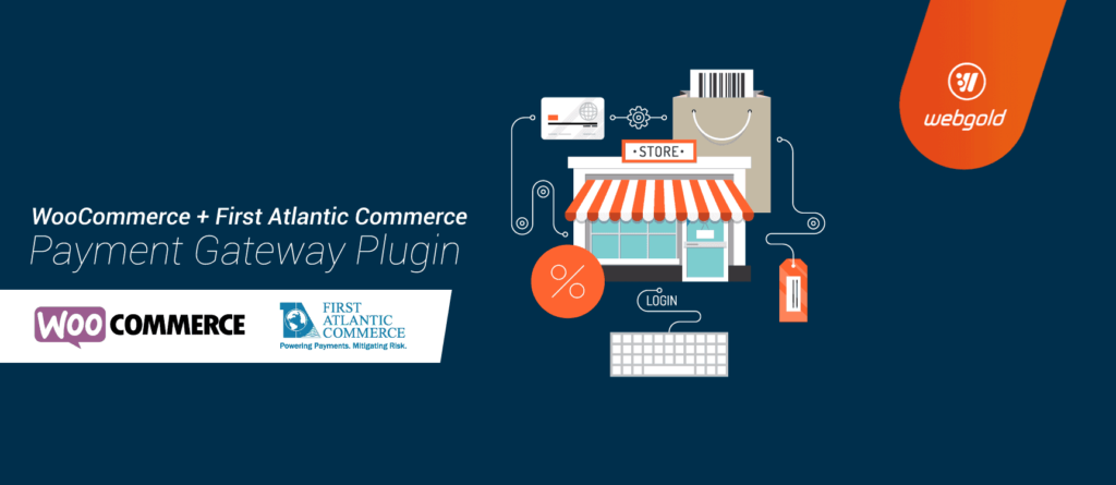 WooCommerce + First Atlantic Commerce Payment Gateway Plugin